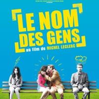 LE NOM DES GENS de Michel Leclerc (2010)