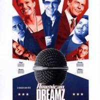 AMERICAN DREAMZ de Paul Weitz (2006)