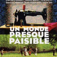 UN MONDE PRESQUE PAISIBLE de Michel Deville (2002)