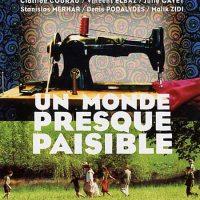 UN MONDE PRESQUE PAISIBLE de Michel Deville (2002)