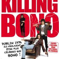 KILLING BONO de Nick Hamm (2011)