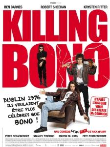 Killing Bono : Affiche