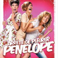 ARRÊTE DE PLEURER PÉNÉLOPE de Corinne Puget et Juliette Arnaud (2012)