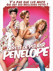 Affiche du film Arrête de pleurer Pénélope
