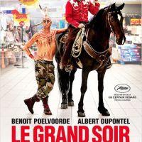 LE GRAND SOIR de G. Kervern et B. Delépine (2012)