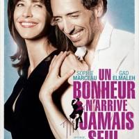 UN BONHEUR N'ARRIVE JAMAIS SEUL de James Huth (2012)