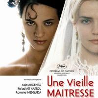 UNE VIEILLE MAÎTRESSE de Catherine Breillat (2007)