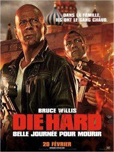Affiche du film Die hard 5 : Belle journée pour mourir