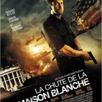 LA CHUTE DE LA MAISON BLANCHE de Antoine Fuqua (2013)