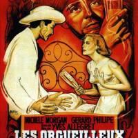LES ORGUEILLEUX de Yves Allégret (1953)