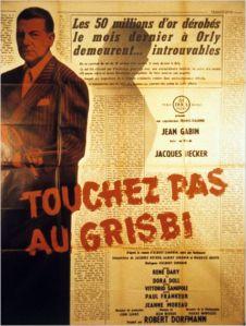Affiche du film Touchez pas au grisbi