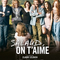 SALAUD, ON T'AIME de Claude Lelouch (2014)