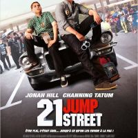21 JUMP STREET de Phil Lord et Christopher Miller (2012)