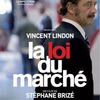 LA LOI DU MARCHÉ de Stéphane Brizé (2015)
