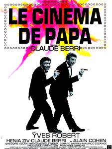 Affiche du film Le cinéma de papa