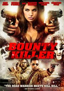 Affiche du film Bounty Killer