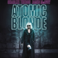 ATOMIC BLONDE de David Leitch (2017)