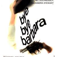 BYE BYE BARBARA de Michel Deville (1969)