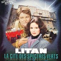 LITAN : LA CITÉ DES SPECTRES VERTS de Jean-Pierre Mocky (1982)