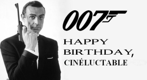 007 Anniversaire Cinéluctable