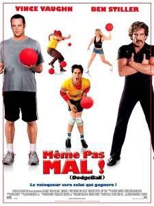 Affiche du film Dodgeball, même pas mal !