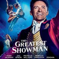 THE GREATEST SHOWMAN de Michael Gracey (2018)