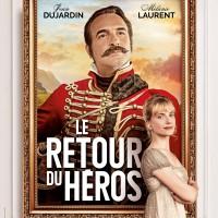 LE RETOUR DU HÉROS de Laurent Tirard (2018)