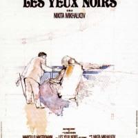 LES YEUX NOIRS de Nikita Mikhalkov (1987)