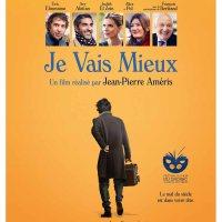 JE VAIS MIEUX de Jean-Pierre Améris (2018)