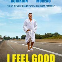 I FEEL GOOD de Benoît Delépine et Gustave Kervern (2018)