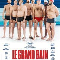 LE GRAND BAIN de Gilles Lellouche (2018)