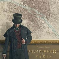 L'EMPEREUR DE PARIS de Jean-François Richet (2018)