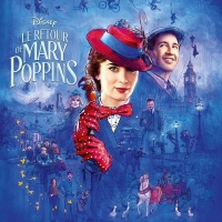 LE RETOUR DE MARY POPPINS de Rob Marshall (2018)