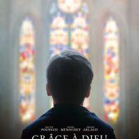 GRÂCE A DIEU de François Ozon (2019)