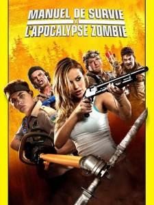 Affiche du film Manuel de survie a l'apocalypse zombie