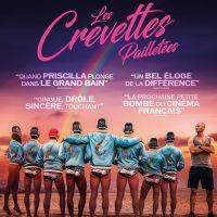 LES CREVETTES PAILLETÉES de Cédric Le Gallo et Maxime Govare (2019)