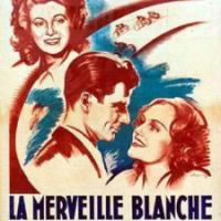 LE DERNIER SOU (LA MERVEILLE BLANCHE) de André Cayatte (1946)