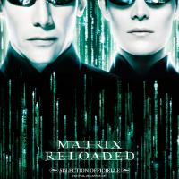 MATRIX RELOADED de Larry et Andy Wachowski (2003)