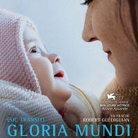 GLORIA MUNDI de Robert Guédiguian (2019)