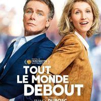 TOUT LE MONDE DEBOUT de Franck Dubosc (2018)