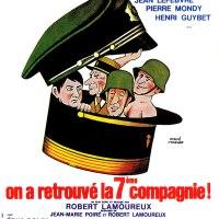 ON A RETROUVÉ LA SEPTIÈME COMPAGNIE de Robert Lamoureux (1975)