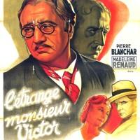 L'ÉTRANGE MONSIEUR VICTOR de Jean Grémillon (1938)