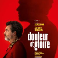 DOULEUR ET GLOIRE de Pedro Almodovar (2019)