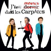 J'IRAI MOURIR DANS LES CARPATES de Antoine de Maximy (2020)