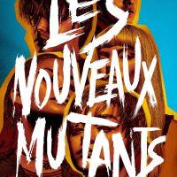 LES NOUVEAUX MUTANTS de Josh Boone (2020)