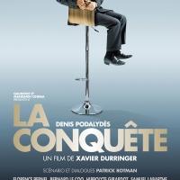 LA CONQUÊTE de Xavier Durringer (2011)