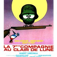LA SEPTIÈME COMPAGNIE AU CLAIR DE LUNE de Robert Lamoureux (1977)