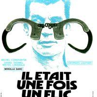 IL ÉTAIT UNE FOIS UN FLIC... de Georges Lautner (1972)