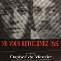 NE VOUS RETOURNEZ PAS de Nicolas Roeg  (1974)