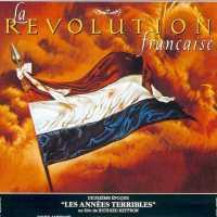 LA RÉVOLUTION FRANÇAISE: LES ANNÉES TERRIBLES de Richard T. Heffron (1989)
